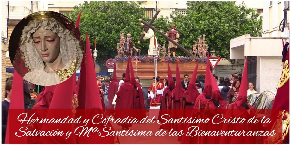 HERMANDAD Y COFRADÍA DEL SANTÍSIMO CRISTO DE LA SALVACIÓN Y MARÍA SANTÍSIMA DE LAS BIENAVENTURANZAS