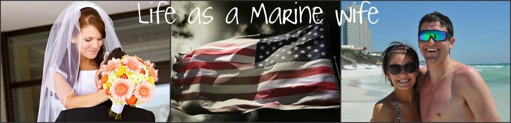 Life as a Marine Wife