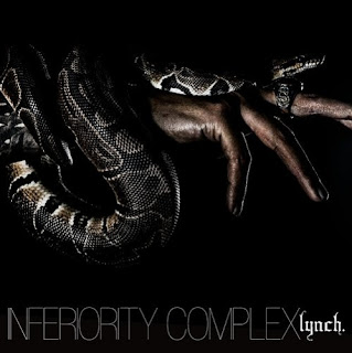 Lynch. - Inferiority Complex (2012)