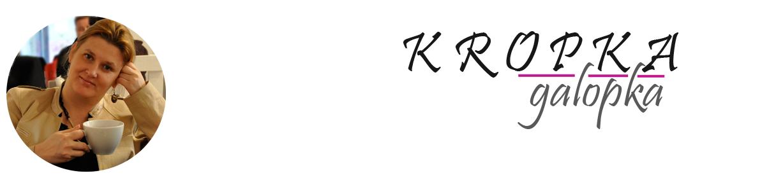 K  R  O  P  K  A  galopka