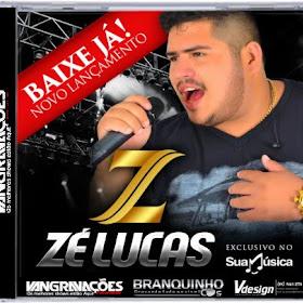 Zé Lucas - Chama Pro Playboy CD Promocional 2015