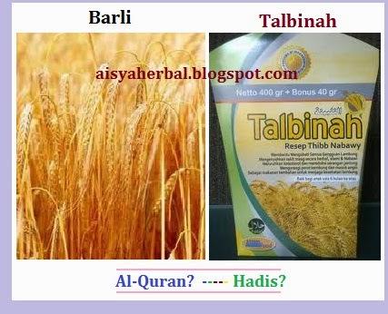 dalil AlQuran Hadis tentang barli dan talbinah