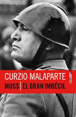 Muss: el gran imbécil, de Curzio Malaparte