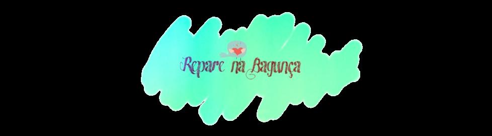 Repare na Bagunça