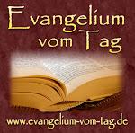 www.Evangelium-vom-Tag.de