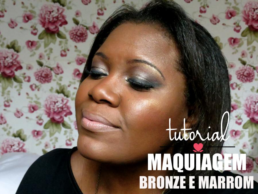 Tutorial de maquiagem: Bronze e Marrom - Blog No Balaio da Gata