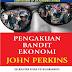 E-Book Pengakuan Bandit Ekonomi By John Perkins [Bahasa Indonesia]