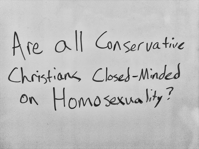 Are all Conservative Christians closed-minded on homosexuality?