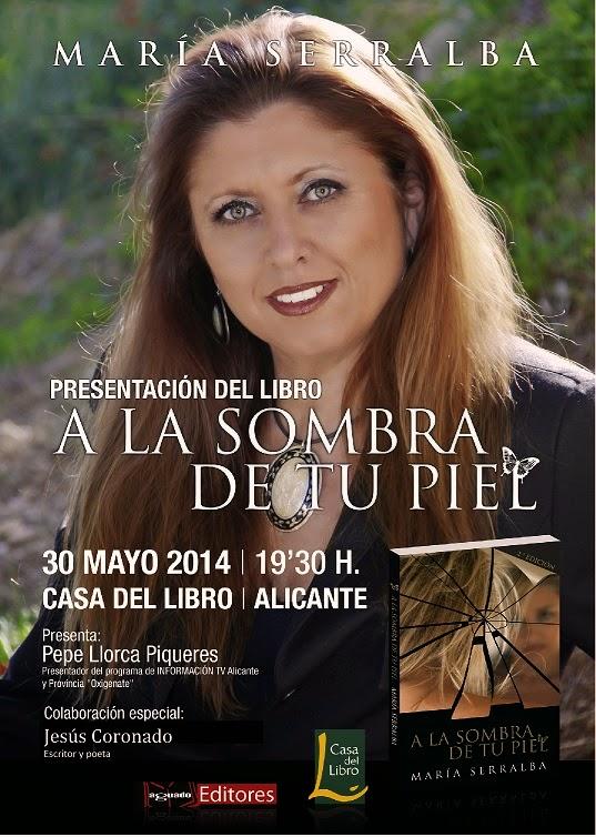 El Blog de María Serralba-A la sombra de tu piel en Alicante