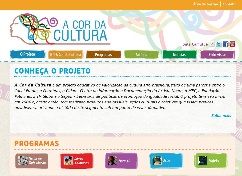 """Projeto """"A Cor da Cultura""""."""