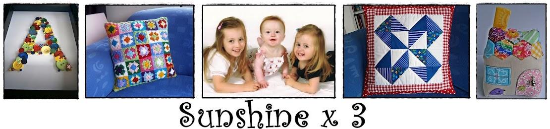 Sunshine x 3