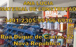 ANA LÚCIA  MATERIAL DE CONSTRUÇÃO