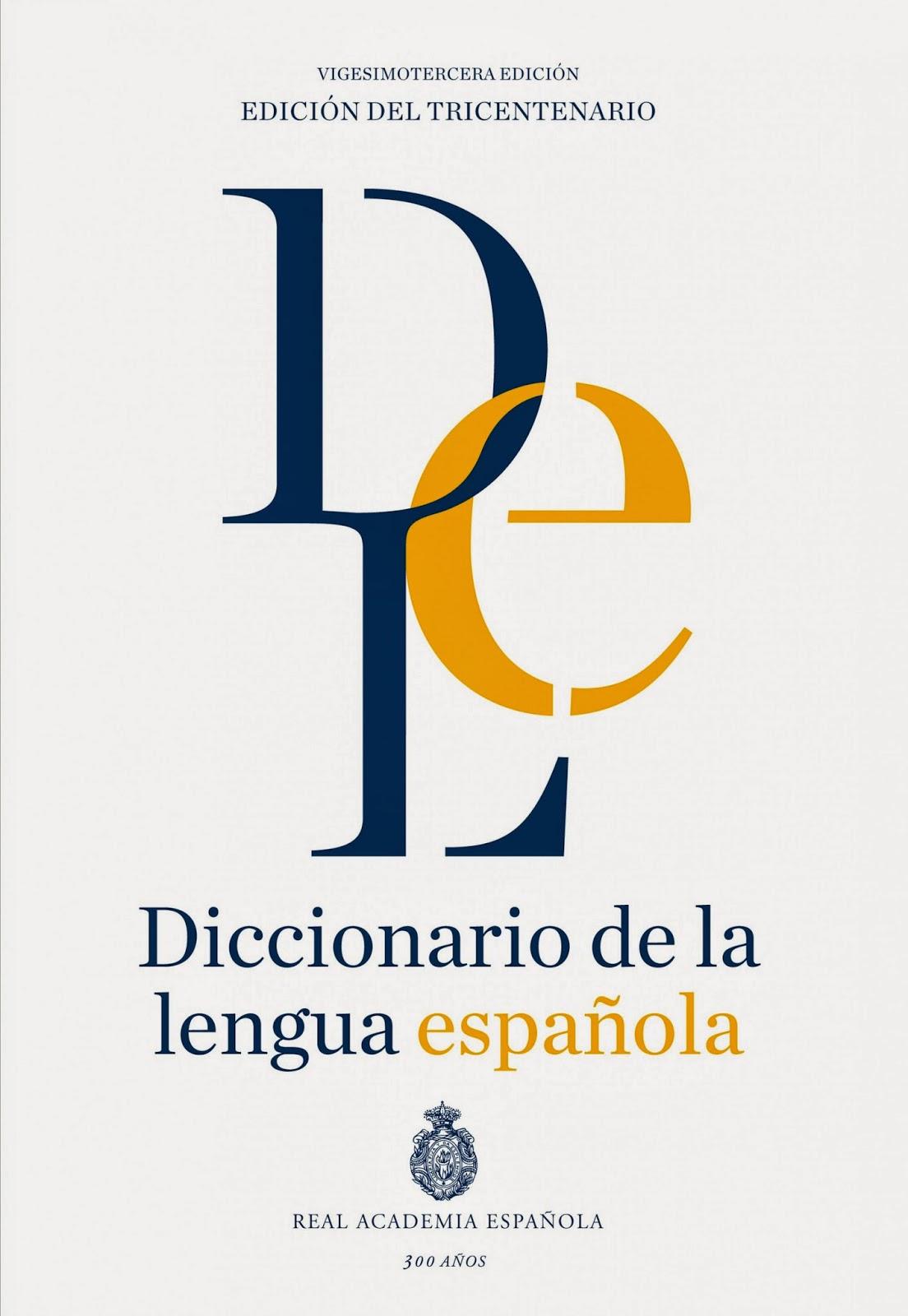 Diccionario de la lengua española 23 edición