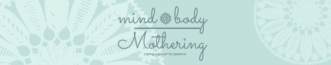 Mind Body Mothering