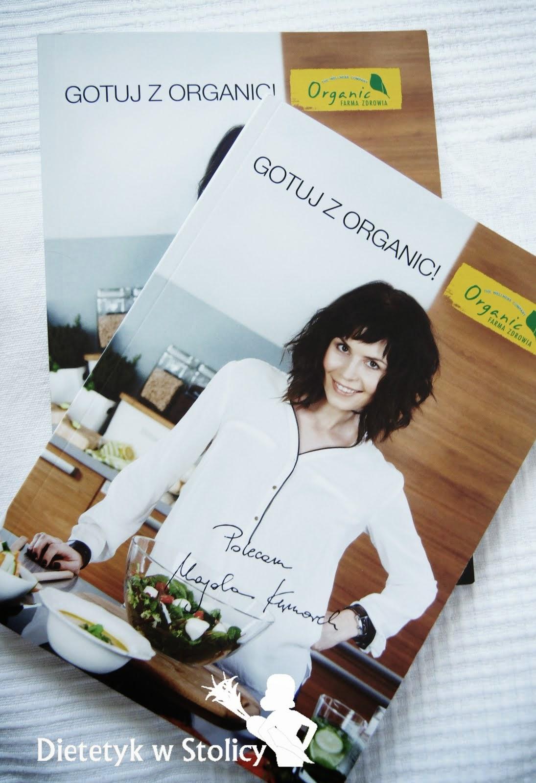 """Dietetyk w Stolicy w książce kulinarnej """"Gotuj z Organic""""!"""