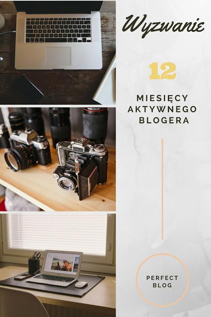 Wyzwanie 12 miesięcy aktywnego blogera :)