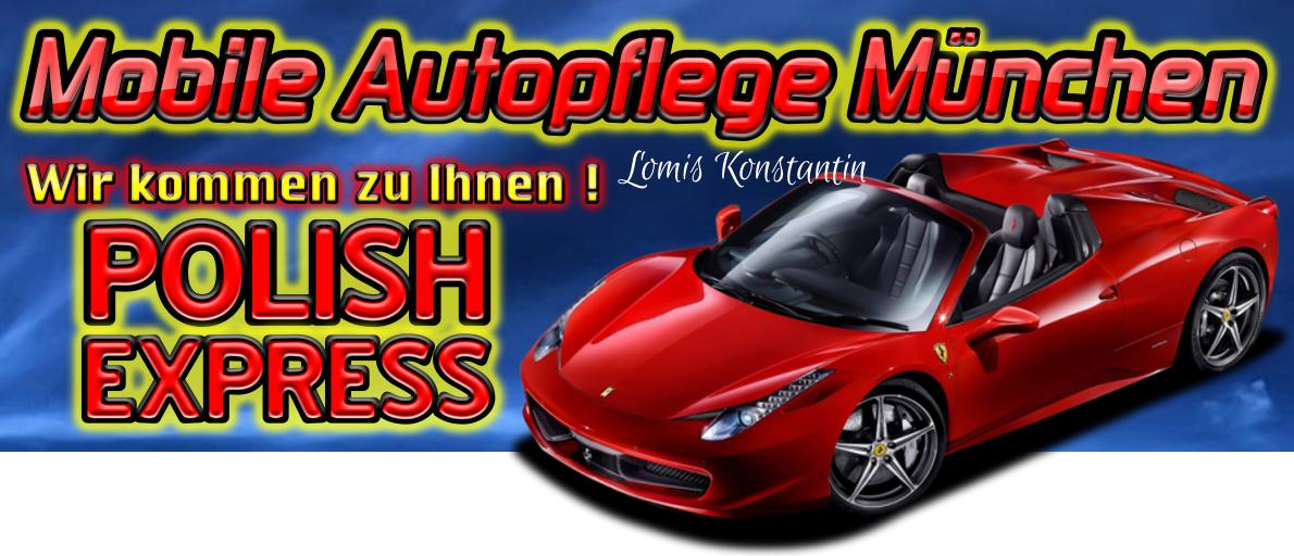 Mobile Autopflege München vor Ort