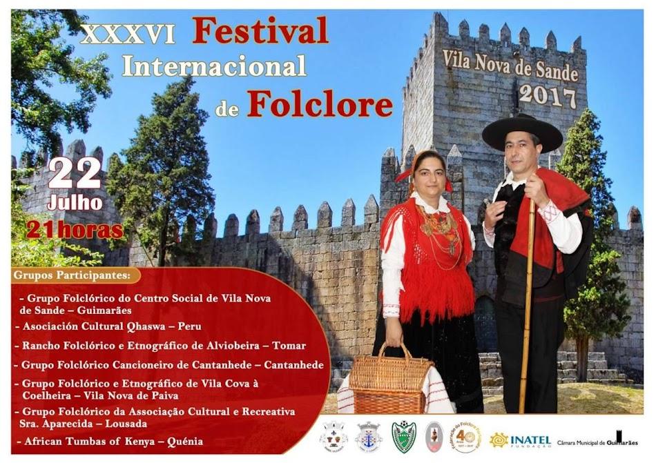 XXXVI Festival Internacional de Folclore - Vila Nova de Sande 2017