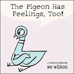 Mo Willems The Pigeon Has Feelings Too