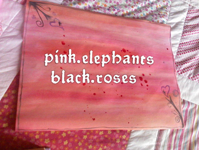 pink.elephants.black.roses