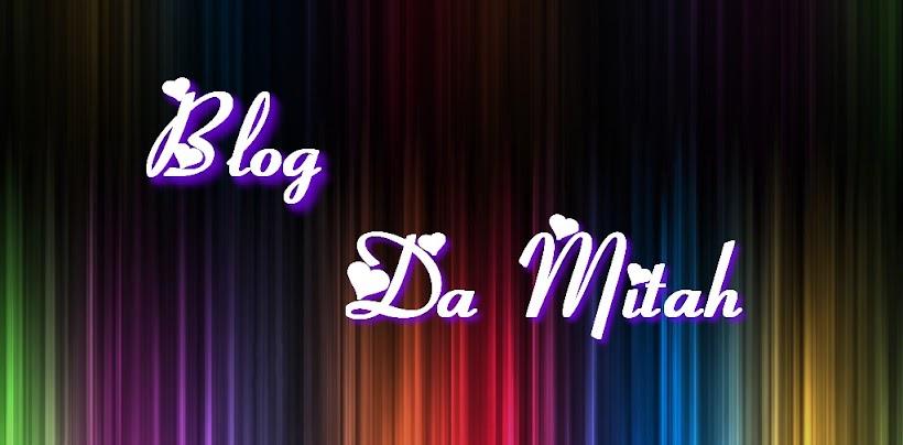 blog da mitah