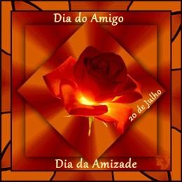 FELIZ DIA DO AMIGO - MIMO DA QUERIDA LINDALVA - 20/ 07/12