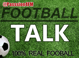 Passion4FM's Football Talk