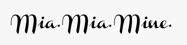 Mia.Mia.Mine.
