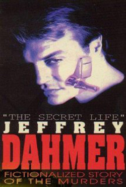 The Secret Life: Jeffrey Dahmer (1993)