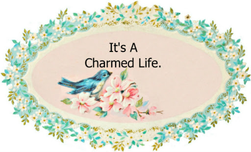 It's A Charmed Life.