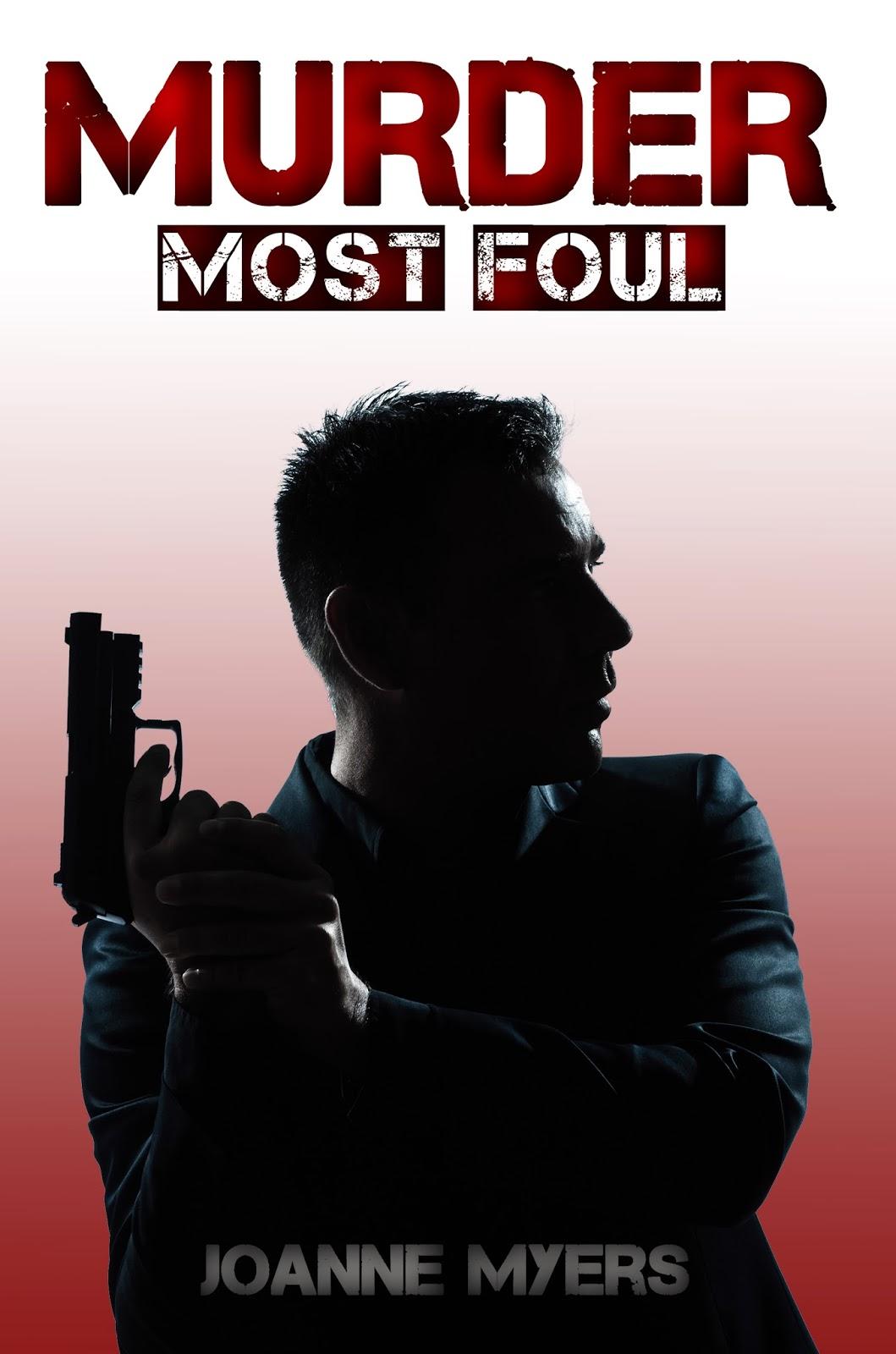 Book Spotlight: Murder Most Foul by JoAnne Myers
