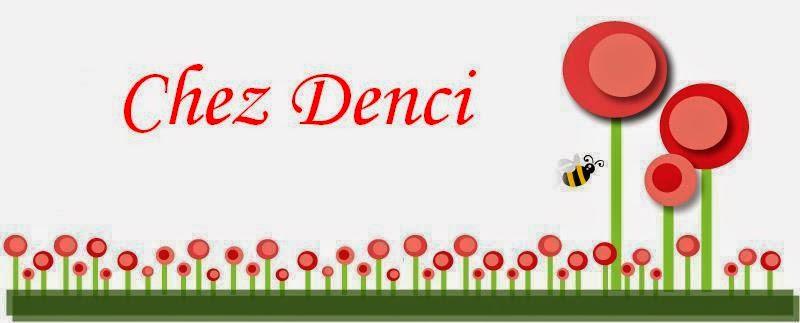 CHEZ DENCI