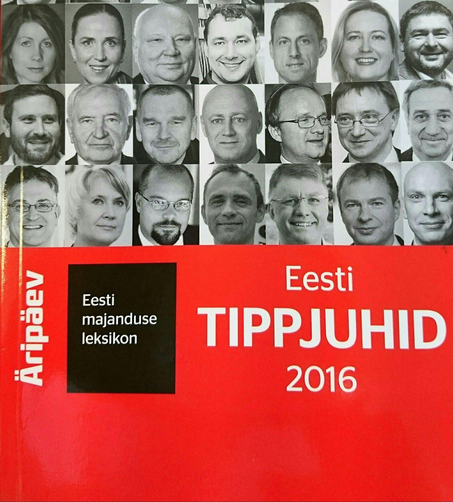"""Äripäev: """"Eesti  TIPPJUHID 2016"""""""