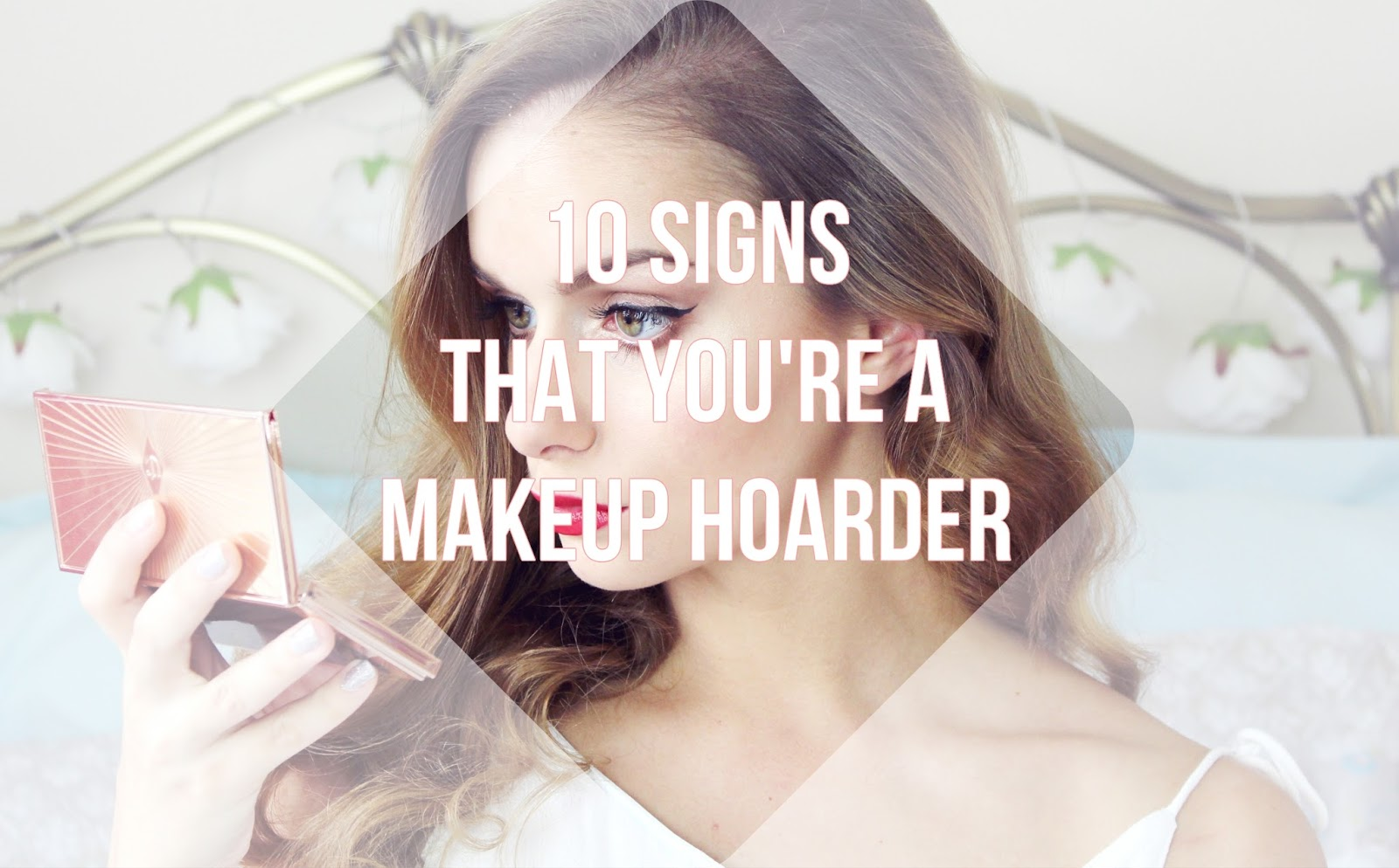 Beauty : 10 Signs That Youu0026#39;re A Makeup Hoarder : Thumbelina Lillie ...