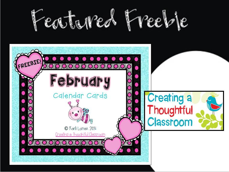 http://creatingathoughtfulclassroom.blogspot.com/2014/01/a-february-calendar-freebie.html
