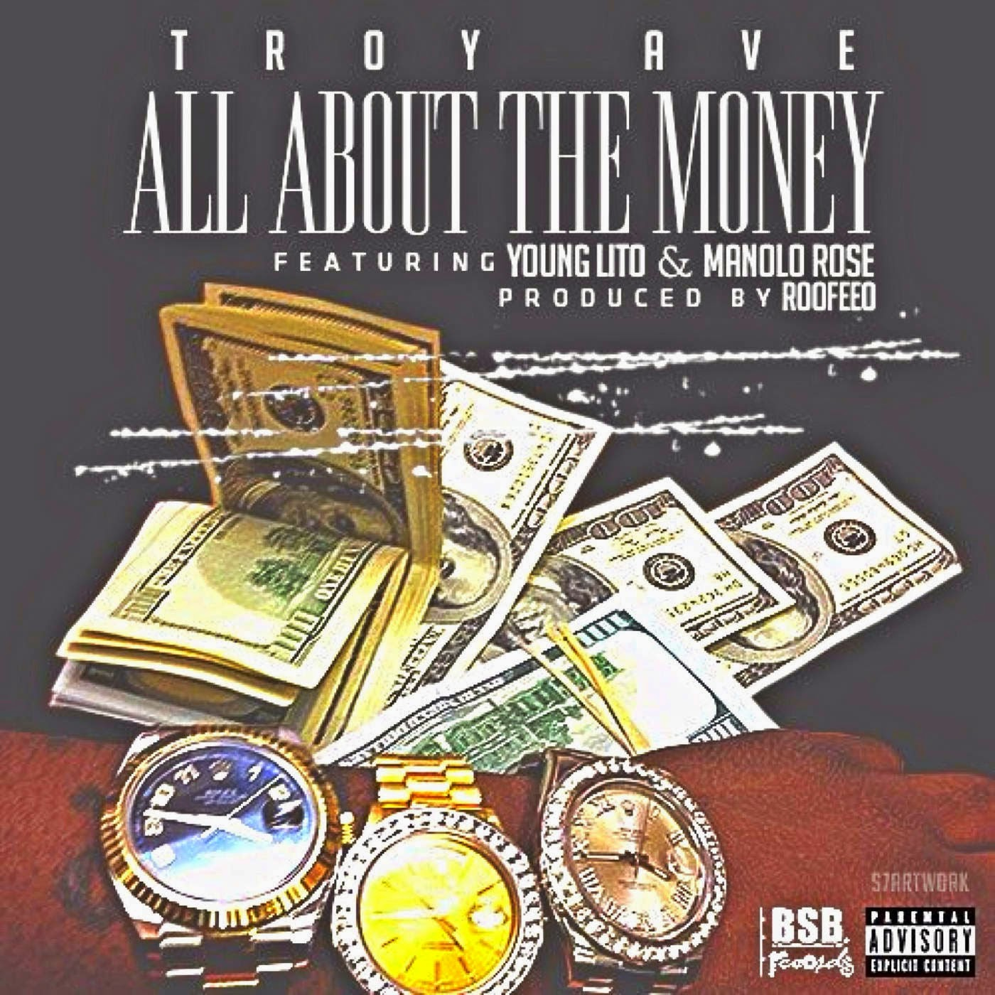 Troy Ave - All About the Money (feat. Young Lito & Manolo Rose) - Single Cover