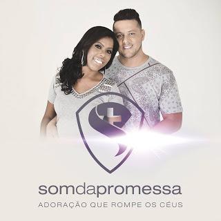Download CD Som da Promessa - Adoração Que Rompe Os Céus