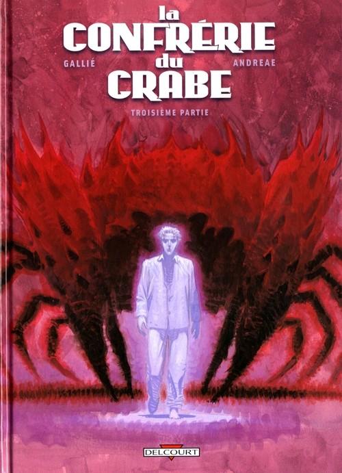 La Confrérie du Crabe Confre%25CC%2581rie+du+Crabe+-+T3+-+Troisie%25CC%2580me+Partie