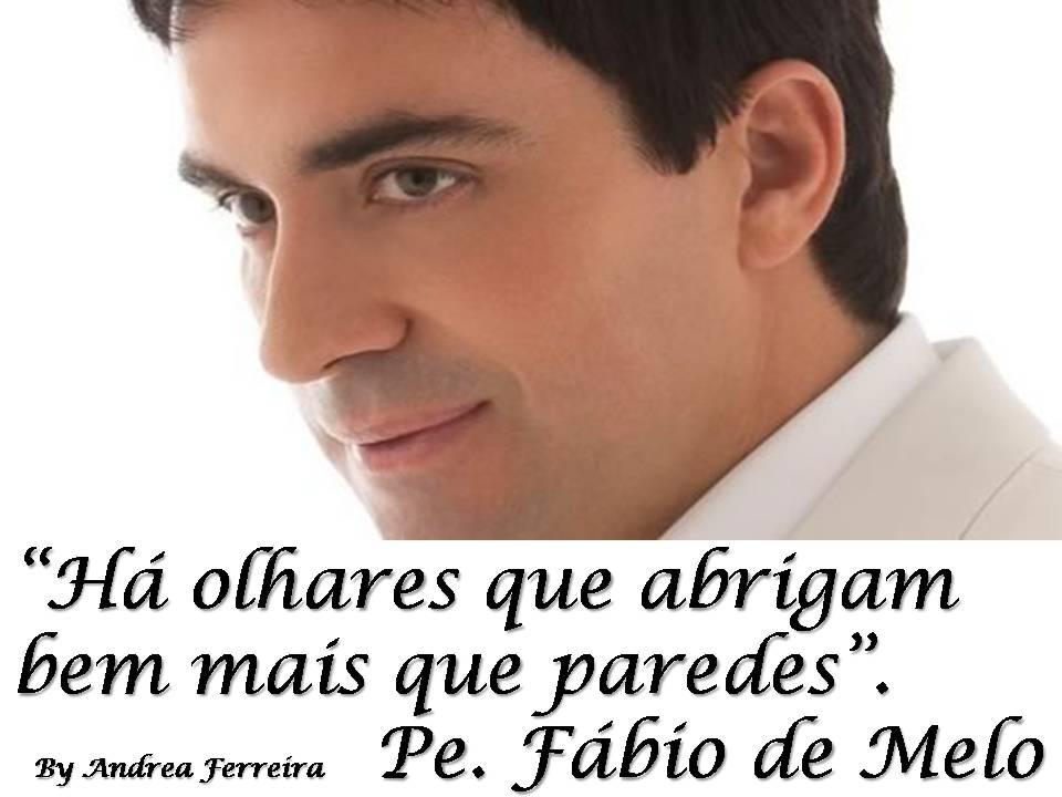 Muito Mensagens do Padre Fábio de Melo: Olhares AB12