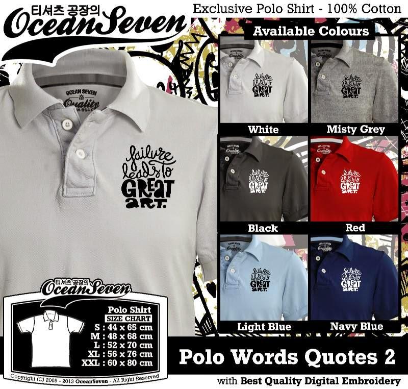 Kaos Polo Words Quotes 2