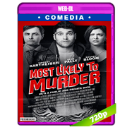 Most Likely to Murder (2018) WEB-DL 720p Audio Dual Latino-Ingles