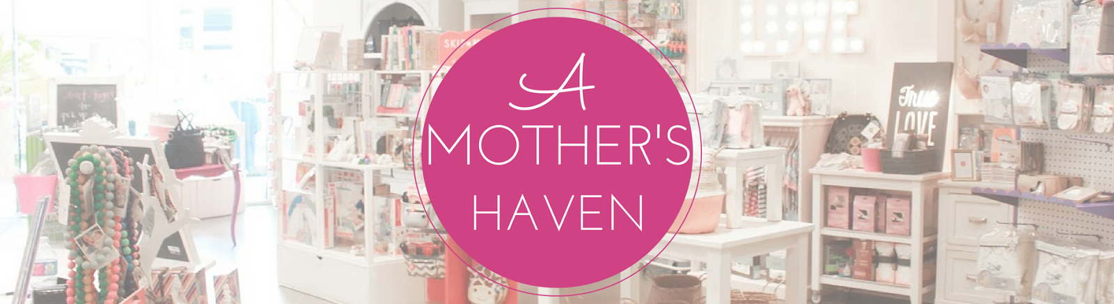 A Mother's Haven