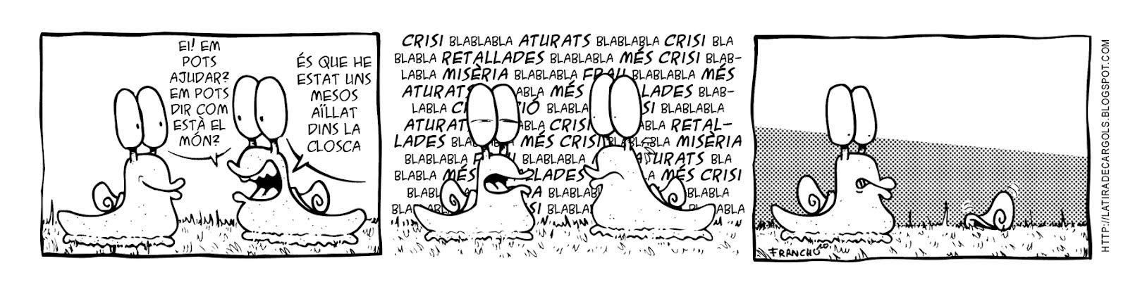 Tira comica 138 del webcomic Cargols del dibuixant Franchu de Barcelona