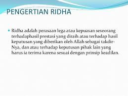 Pengertian Ridha dan Hikmah Berperilaku Ridha