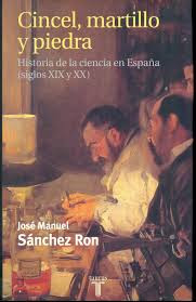 """Cincel, martillo y piedra"" - José Manuel Sanchez Ron."