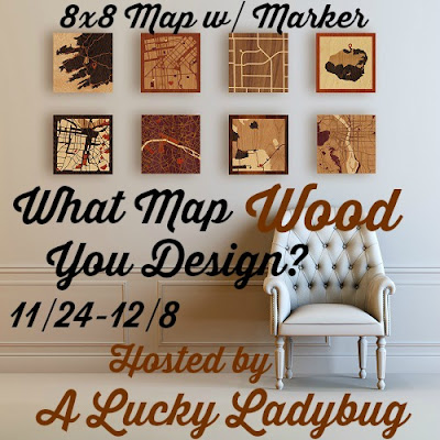 Enter the What Map WOOD You Design Giveaway. Ends 12/8