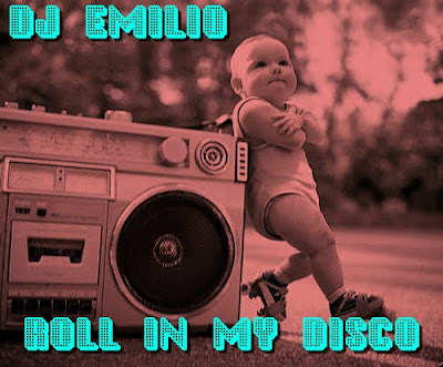 DJ Emilio - Roll In My Disco