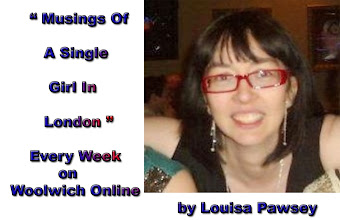LOUISA PAWSEY WRITES FOR WOOLWICH ONLINE: