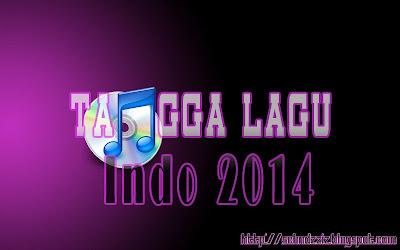 Tangga Lagu Pop Indonesia Terbaru 2014