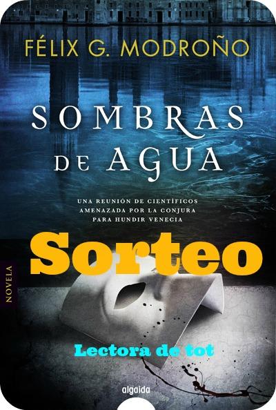 """Sorteo de """"SOMBRAS DE AGUA"""""""